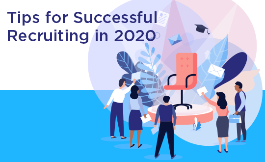 Tips for Successful Recruiting in 2020